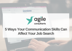 https://www.agileconsultants.ae/wp-content/uploads/2020/06/Blog-5-Ways-your-Communication-Skills-can-Affect-your-Job-Search-236x168.png