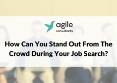 https://www.agileconsultants.ae/wp-content/uploads/2021/09/How-Can-You-Stand-Out-From-The-Crowd-During-Your-Job-Search-236x168.png